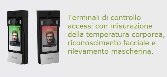 Terminali di controllo accessi con misurazione della temperatura corporea, riconoscimento facciale e rilevamento mascherina